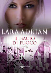 Il bacio di fuoco di Lara Adrian